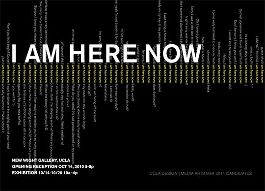 exhibition postcard with list of participants and a series of phrases containing the phrase 'I am here now' within them